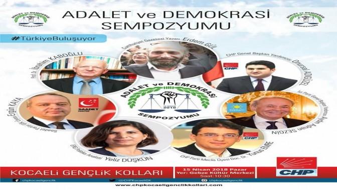 """CHP GEBZE """"ADALET VE DEMOKRASİ """" SEMPOZYUMU DÜZENLİYOR"""